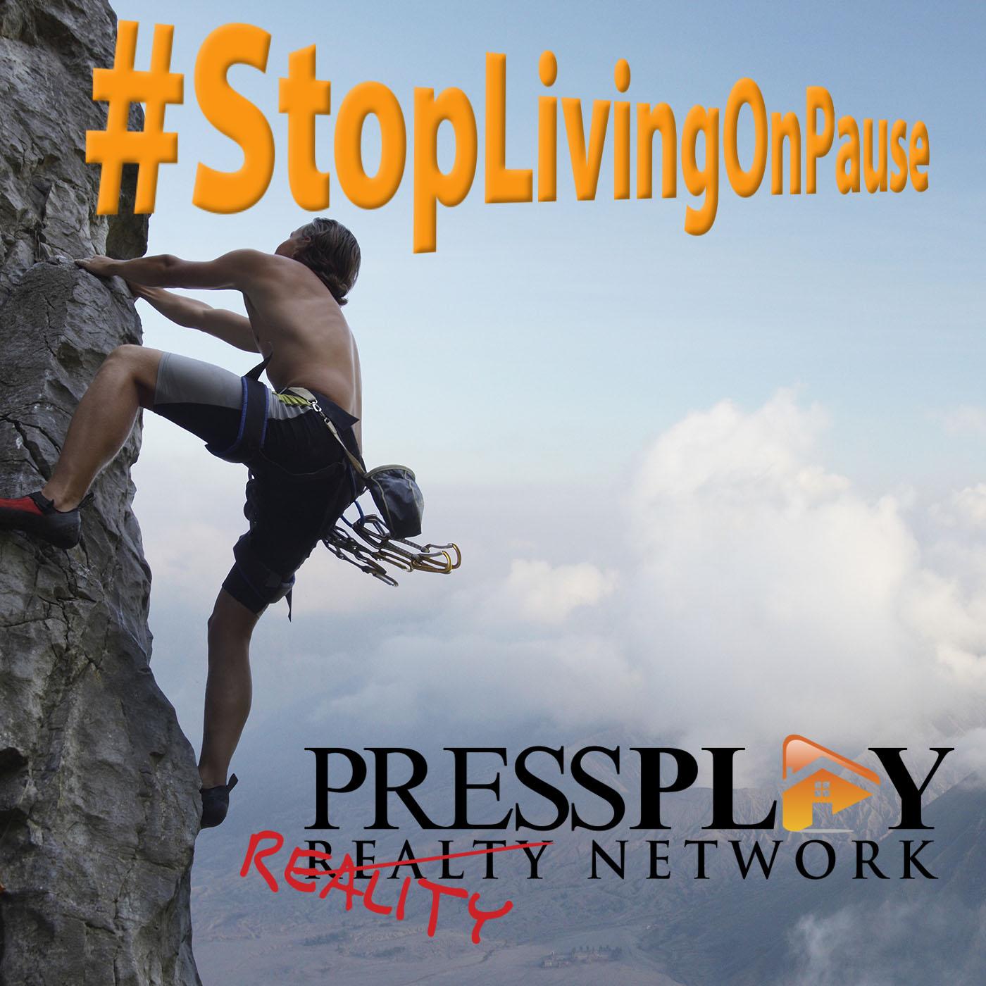 #StopLivingOnPause Real Estate Series